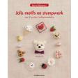 Jolis motifs en stumpwork - Les éditions de saxe
