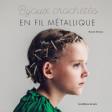 Bijoux crochetés en fil métallique - Nanae kimura - Les éditions de saxe