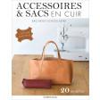 Accessoires & sacs en cuir couture machine - Couture machine - Les éditions de saxe