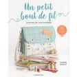 Un petit bout de fil - Atelier de couturière - Les éditions de saxe