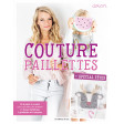 Couture paillettes - Spécial fêtes - Delari - Couture - Les éditions de saxe