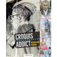 Croquis addict - Adebanji Alade  - Beaux-art - Les éditions de saxe